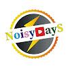Noisy DayS