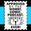 Worst Comic Podcast Ever!