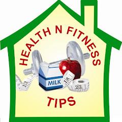 Health N Fitness Tips