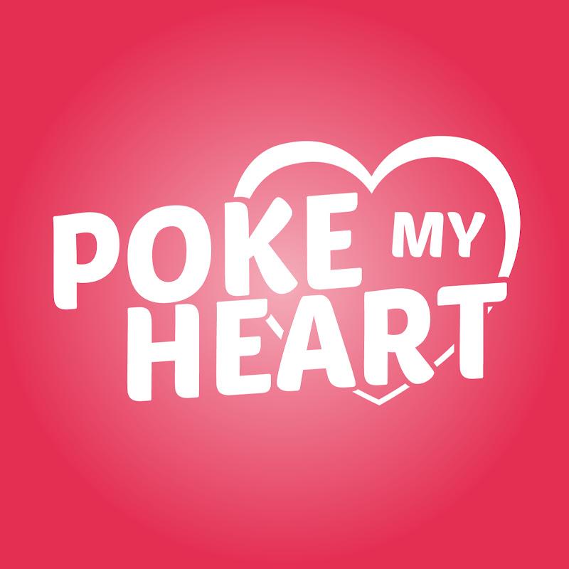 Poke My Heart