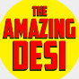 The Amazing Desi