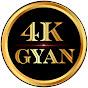 4K Gyan