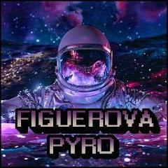 FIGUEROVA PYRO