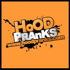 Hood Pranks