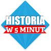 Historia w 5 minut