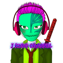 J KUNG CHANNEL
