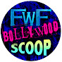 FWF Bollywood Scoop