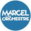 Marcel et son Orchestre OFFICIEL
