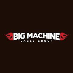 Big Machine Label Group