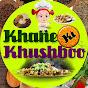 KHANE KI KHUSHBOO