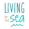 Living by the Sea