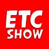ETC Show