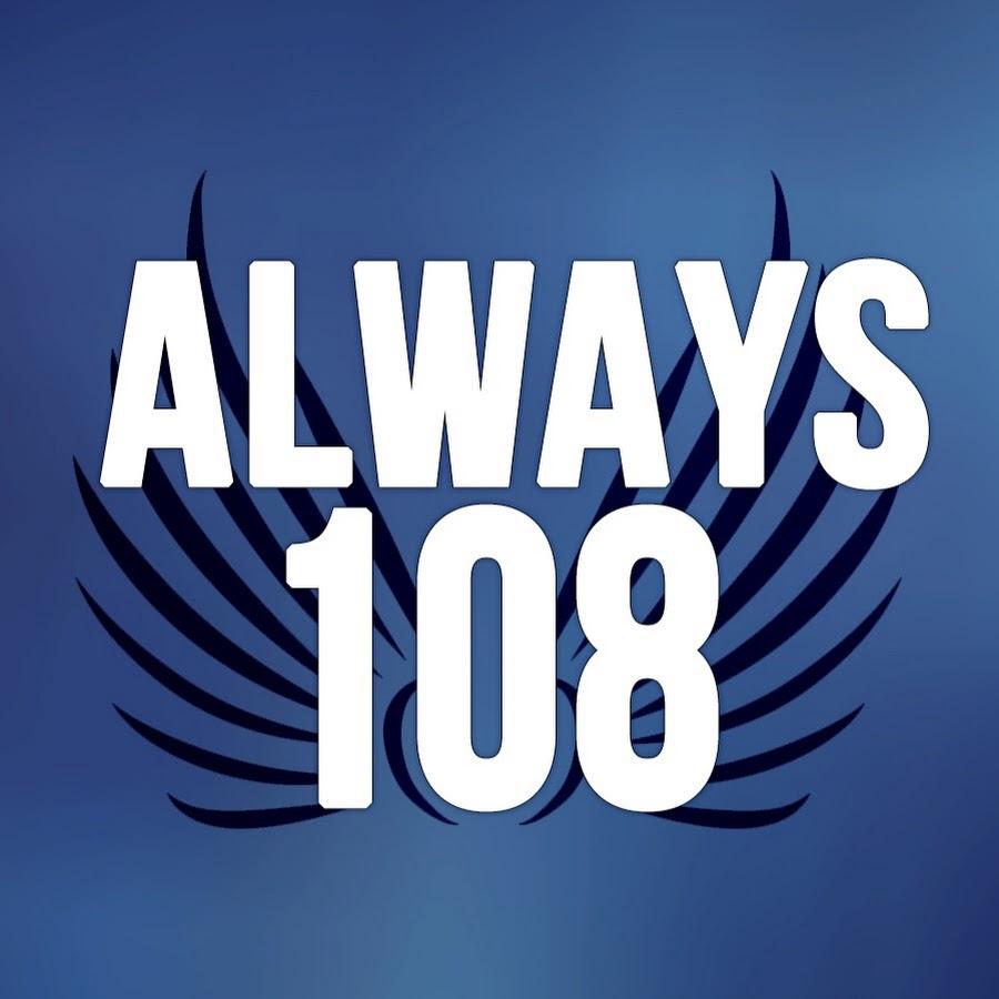 Always108