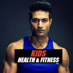 Kids Health & Fitness