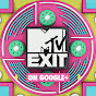 MTV EXIT