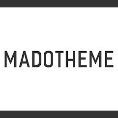 MADO THEME