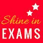 Shine in Exams