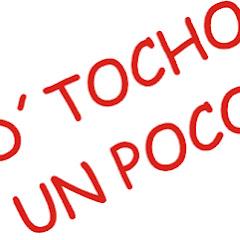 D Tocho Un Poco