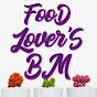 Food Lover's BM