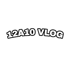 12A10 VLOG