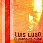 Luis Lugo el piano de Cuba
