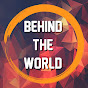 Behind The World (behind-the-world)
