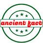 ancient fact
