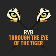 RVB - Through The Eye Of The Tiger