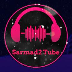 Sarmad2 Tube