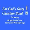 For God's Glory Christian Band