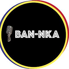 BAN-NKA CHAÎNE OFFICIELLE