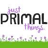 Just Primal Things Blog