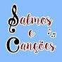 Salmos e Canções
