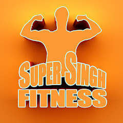 Super Singh Fitness