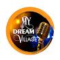My dream village