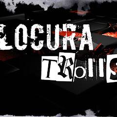 LocuraTrollS