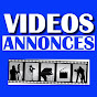 Vidéos Annonces