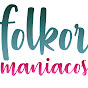 Folklor Maniacos