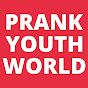 Prank Youth World