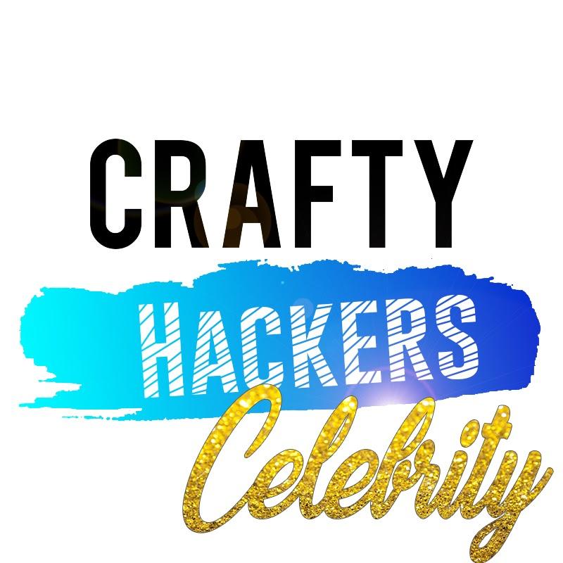 Crafty Hackers - Celebrity