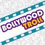 Bollywood Troll