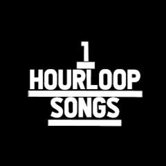 1HourLoop Songs
