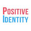 The Positive Identity