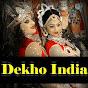 DEKHO INDIA