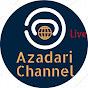 Azadari Channel