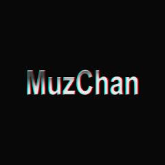MuzChan Music