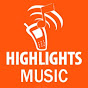 Highlights Music