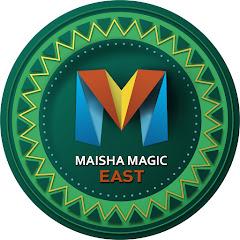 Maisha Magic East
