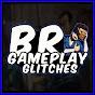 Br Gameplay - GLITCHES