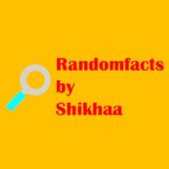 Randomfacts by Shikhaa